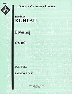 Elverhøj, Op.100 (Overture): Bassoon 1 and 2 parts [A7734]