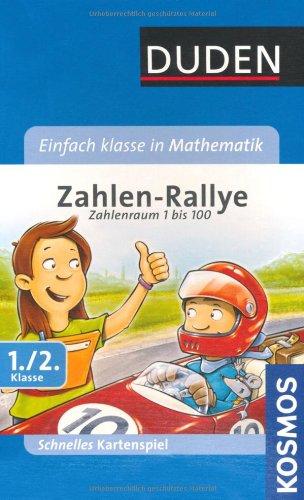 Mitbringspiel - Einfach klasse in Mathematik: Zahlen-Rallye: 1./2. Klasse. Zahlenraum 1 bis 100. Schnelles Kartenspiel