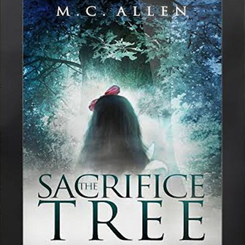 The Sacrifice Tree audiobook cover art