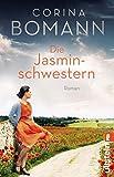 Die Jasminschwestern: Roman
