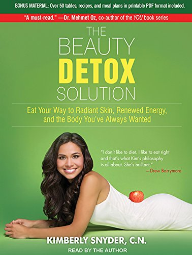 The Beauty Detox Solution: Eat Y...