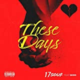 These Days (feat. Sedd) [Explicit]