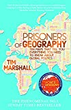 Prisoners of Geography:: Ten Maps That Tell You Everything You Need to Know About Global Politics