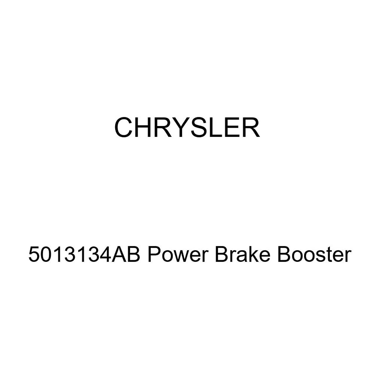 Genuine Chrysler 5013134AB Power Brake Booster
