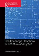 The Routledge Handbook of Literature and Space (Routledge Literature Handbooks)