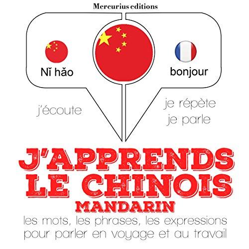 Couverture de J'apprends le chinois mandarin