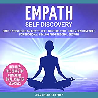 Empath Self-Discovery: Simple Strategies on How to Help Nurture Your Highly Sensitive Self for Emotional Healing and Personal Growth audiobook cover art