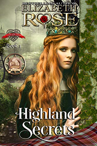 Highland Secrets (Secrets of the Heart Series Book 1)