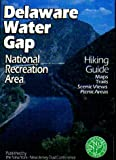 Hiking Guide to the Delaware Water Gap National Recreation Area