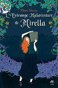 L'estrange malaventure de Mirella par Flore Vesco