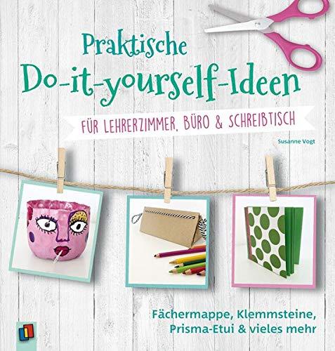 Praktische Do-it-yourself-Ideen für Lehrerzimmer, Büro & Schreibtisch: Fächermappe, Klemmschutz, Prisma-Etui und vieles mehr