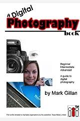 A Digital Photography Book Spiral-bound