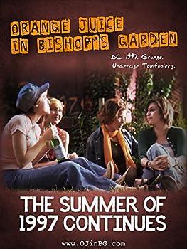 Orange Juice in Bishop s Garden  The Summer of 1997 Continues