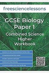 Freesciencelessons GCSE Biology Paper 1: Combined Science Higher Workbook (Freesciencelessons GCSE Combined Science Higher Tier) Paperback