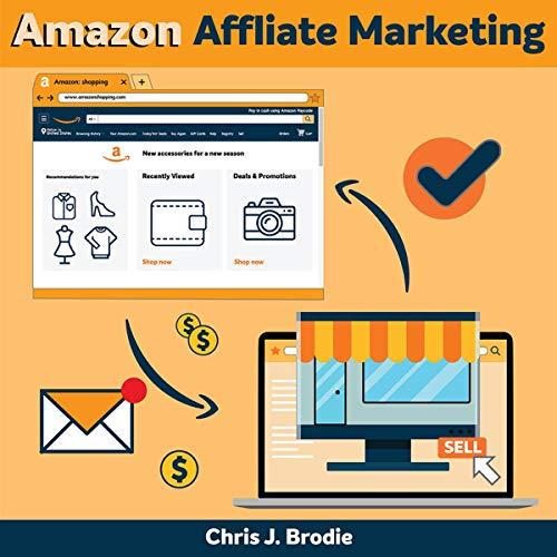 Amazon Affliate Marketing: The Secret E-Commerce Passive Income That No One Is Talking About Titelbild