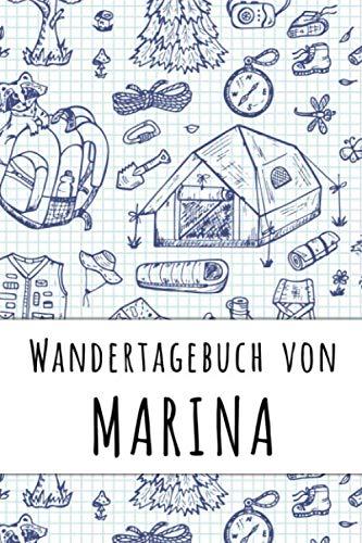 Wandertagebuch von Marina: Wandertagebuch für Naturliebhaber und Gipfelstürmer für deinen personalisierten Vornamen