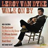 Songtexte von Leroy Van Dyke - Walk On By