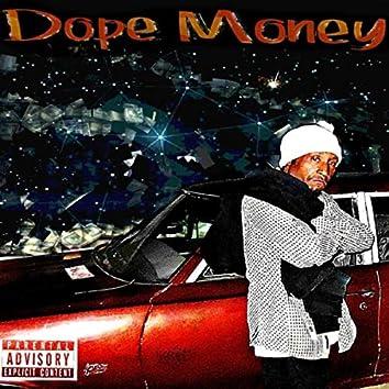 Dope Money (feat. Supreme)
