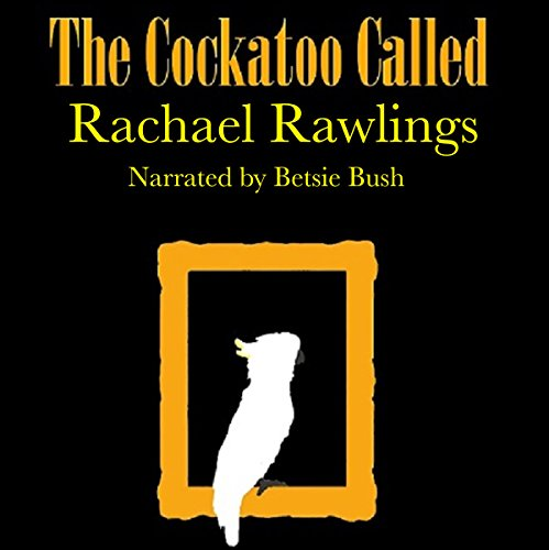 The Cockatoo Called audiobook cover art