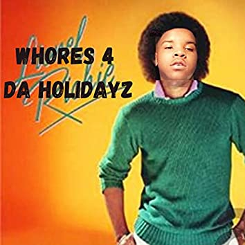 Whores 4 Da Holidayz