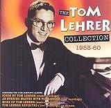 Songtexte von Tom Lehrer - The Tom Lehrer Collection