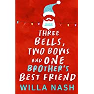 Three Bells, Two Bows and One Brother's Best Friend (Holiday Brothers)