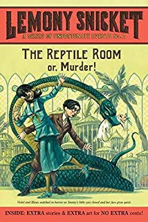 A Series of Unfortunate Events #2: The Reptile Room (A Series of Unfortunate Events, 2)