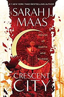 House of Earth and Blood (Crescent City) Paperback by Sarah J. Maas