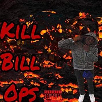 Kill Bill Ops