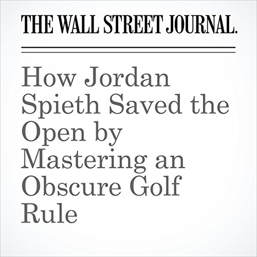 How Jordan Spieth Saved the Open by Mastering an Obscure Golf Rule copertina
