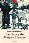 L'enfance de Kaspar Hauser par Stanescu