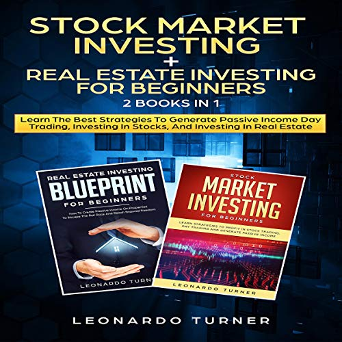 Stock Market Investing + Real Estate Investing for Beginners: 2 Books in 1 cover art