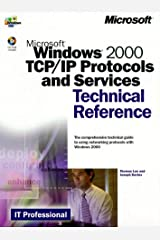 Windows 2000 TCP/IP Protocols and Services Technical Reference Paperback