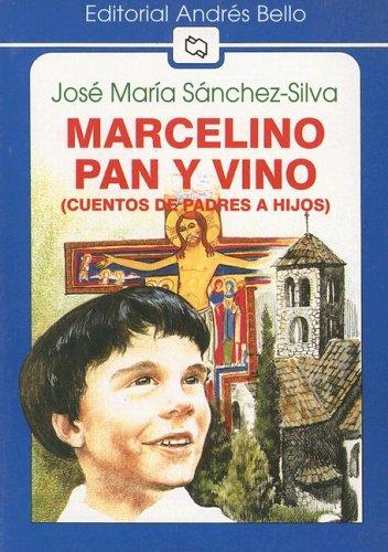 Marcelino Pan y Vino: (Cuento de Padres A Hijos) (Editorial Andres Bello (Series))