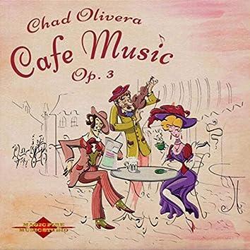 Cafe Music, Op. 3