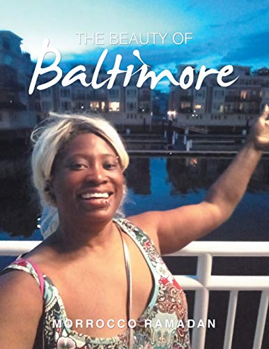 The Beauty of Baltimore