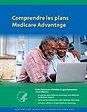 Comprendre les plans Medicare Advantage
