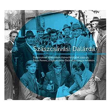 Szászcsávási Dalárda (Szászcsávási Többszólamú Kórusfelvételek 1992-94. Dézsi Ferenc, A Szászcsávási Dalárda Karnagya Emlékére)