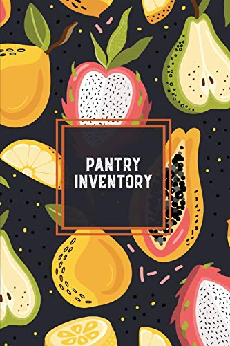 Pantry Inventory: Family Kitchen, Checklist For Pantry, Freezer Stock, Refrigerator, Record & Keep Track Product, Plus Grocery List Pages, Personal Or Business, Gift, Log Book