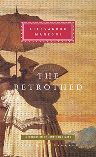 The Betrothed (Everyman's Library Classics Series)