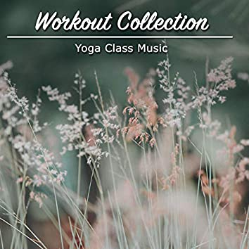 2018 Workout Collection: Yoga Class Music