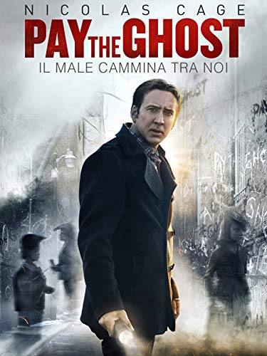 Pay the Ghost - Il male cammina tra noi