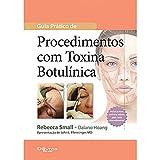 Guia Pratico De Procedimentos Com Toxina