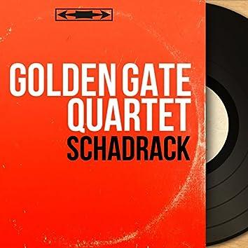 Schadrack (Mono Version)