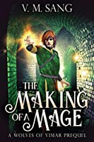 The Making Of A Mage