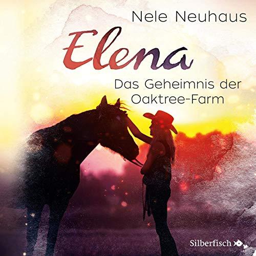 Elena 4: Elena - Ein Leben für Pferde: Das Geheimnis der Oaktree-Farm: 1 CD