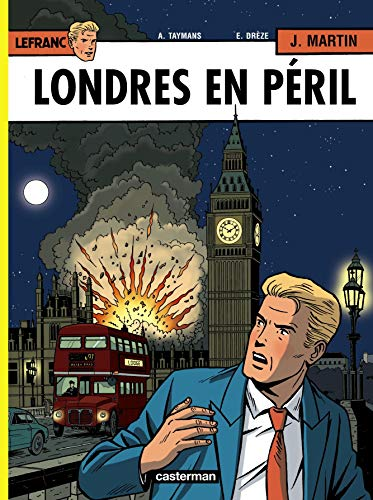 Lefranc, Tome 19 : Londres en péril