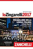 Lo Zingarelli 2017. Vocabolario della lingua italiana. Con aggiornamento online