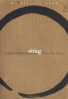 Sitting: A Guide to Buddhist Meditation (Compass)
