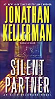 Silent Partner: An Alex Delaware Novel